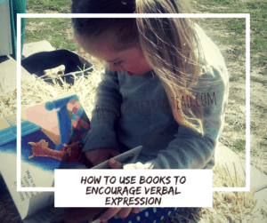 How to encourage verbal expression with books and foster a love of literature