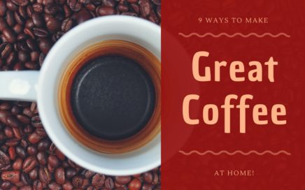 9 great ways to make coffee at home