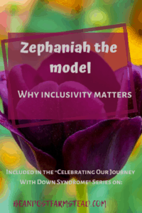 "Zephaniah the Model: Why Inclusivity Matters. Why putting our babies with Down syndrome ""out there"" for the public to see as people of worth is so important"