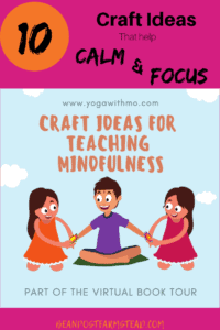 "10 activities that help to calm and focus children works great with the book Yoga With Auntie Mo, a fun, upbeat, colorful book of children having a great time doing Yoga with ""Auntie Mo"""