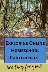 Have you considered an online homeschool conference? There are so many benefits! This explores the benefits so you can determine if they are for you!!