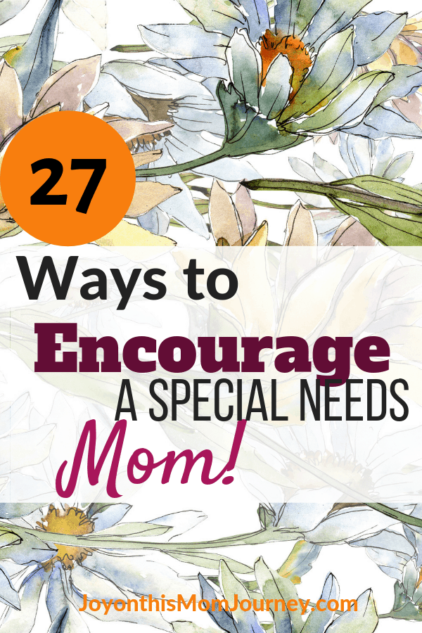 Ways to encourage a special needs mom with daisies in the background