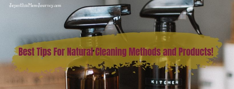 picture of cleaning bottles and the title Best tips for natural cleaning methods and products
