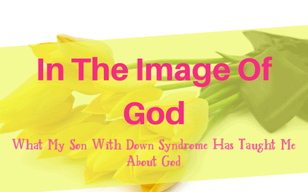 image of God. special needs advocate
